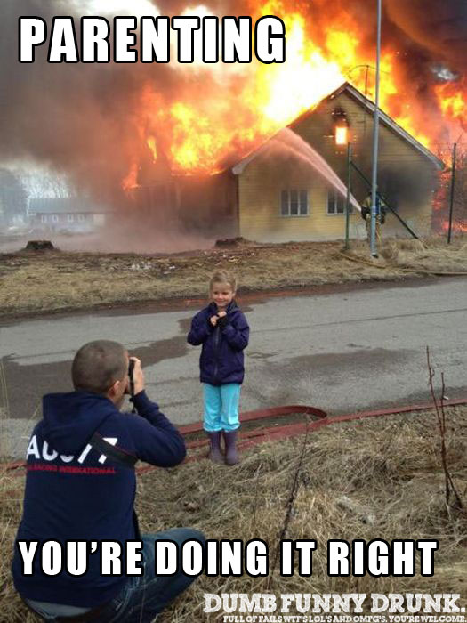Parenting… You're Doing It Right