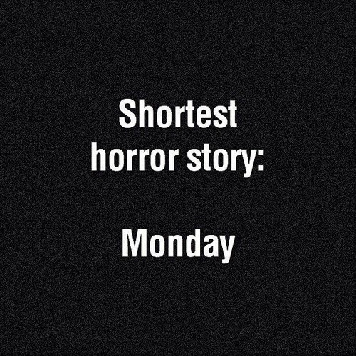 The Shortest Horror Story Ever