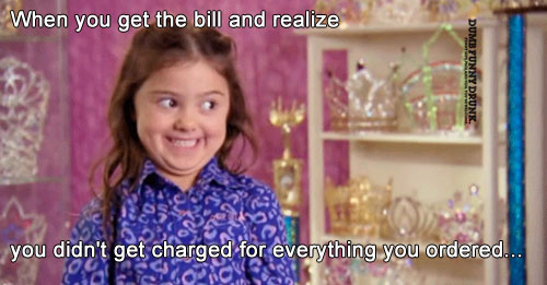 When You Get The Bill